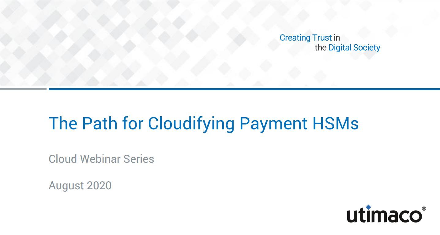 The path for cloudifying payment HSM